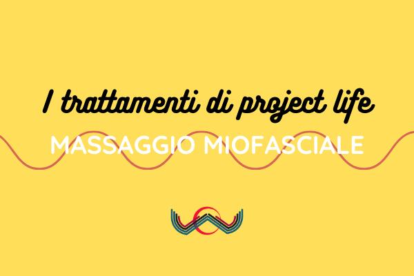 Projectlife Trattamenti Massaggiomiofasciale